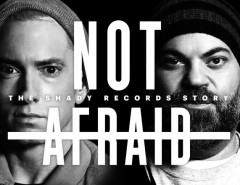 Not Afraid - The Shady Records Story (doc)