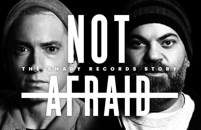 Not Afraid - The Shady Records Story (doc)