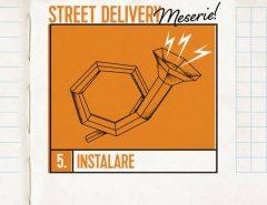 Street Delivery Meserie (10-12 iunie 2016)